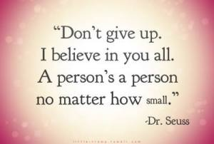 Dr. Seuss don't give up